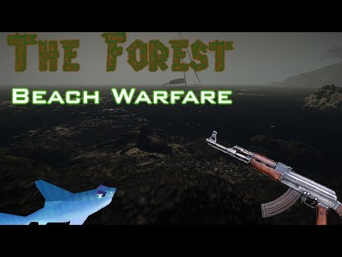 The Forest Alpha - Beach Warfare