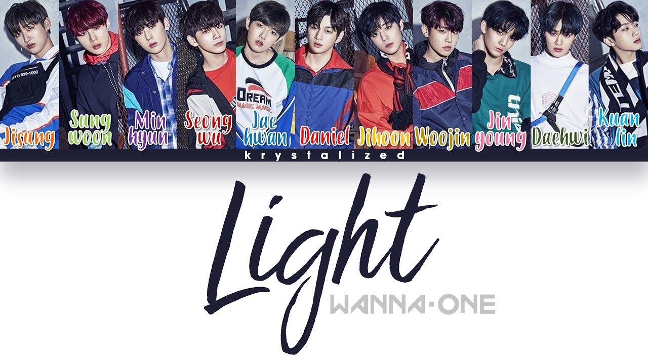 Wanna One (워너원)  - Light (켜줘) [HAN|ROMENG Color Coded Lyrics]