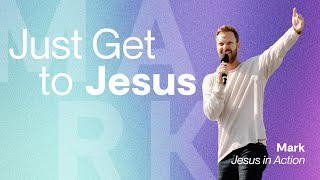 Just Get to Jesus   Pastor Jon Krist   Zion Church 2021