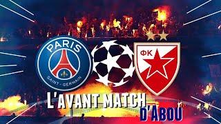 2J Ligue des Champions: L'Avant Match PSG/ÉTOILE ROUGE DE BELGRADE 🔴🔵🔥