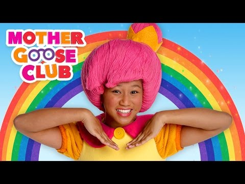 Rainbow, Rainbow | Mother Goose Club Songs for Children