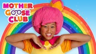 Rainbow, Rainbow   Mother Goose Club Phonics Songs