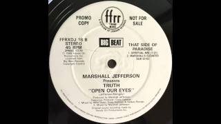 Marshall Jefferson Presents Truth - Open Our Eyes (Marshall