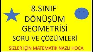 2018-2019 8.SINIF MATEMATİK DÖNÜŞÜM GEOMETRİSİ SORU VE CEVAPLAR