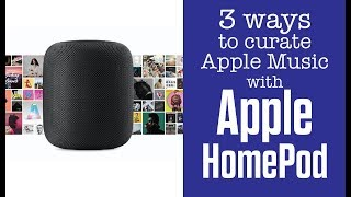Curate Apple Music to your Taste with HomePod (3 Ways)
