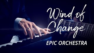 Scorpions - Wind of Change | Epic Piano Orchestral Cover видео