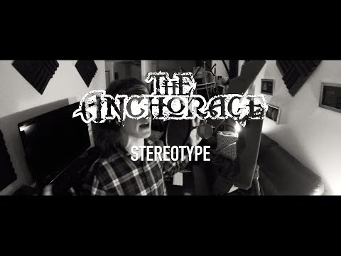 The Anchorage - Stereotype [Official Music Video]