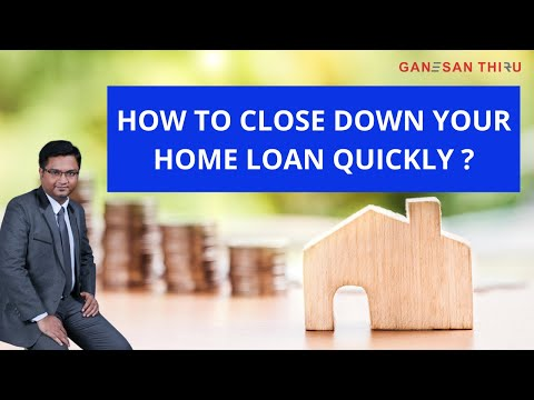 How To Close Down My Home Loan Quickly Youtube