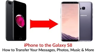 iPhone to Galaxy S8 How to Transfer Your Messages, Photos, Music & More - YouTube Tech Guy