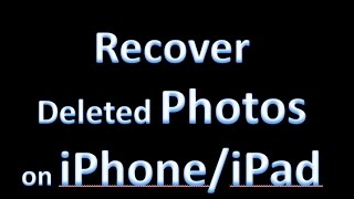How to Recover Deleted Photos from iPhone 7/7 plus/6/6s/6 plus/iPad Air/2/mimi