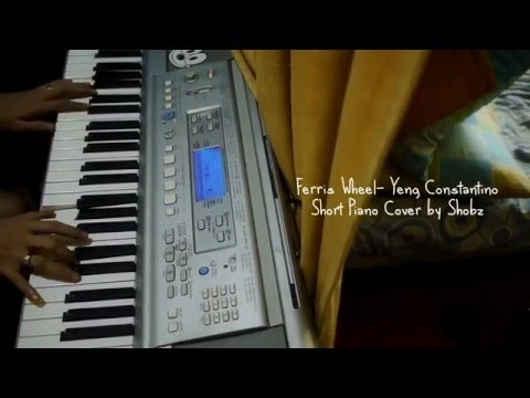 Ferris Wheel by Yeng - Piano Cover by Shobz