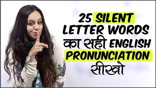 English Pronunciation Lesson - How to Pronounce silent letter words correctly in English