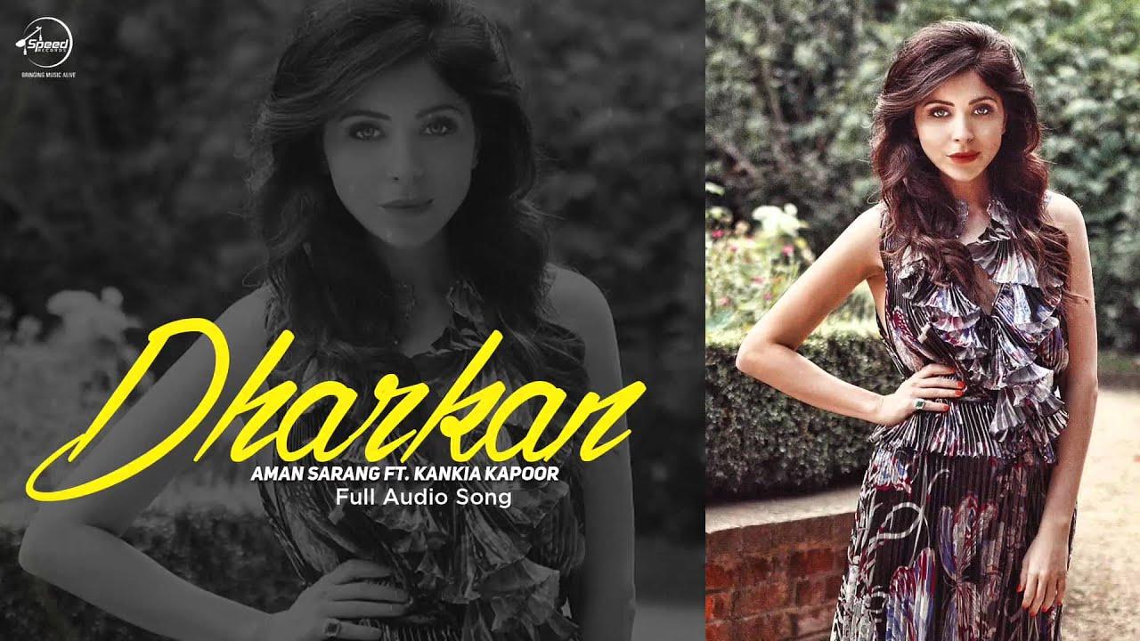 Dharkan (Full Audio) | Kanika Kapoor | Latest Punjabi Song ...