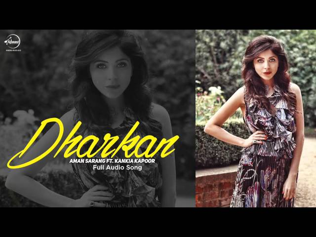 Dharkan (Full Audio) | Kanika Kapoor | Latest Punjabi Song