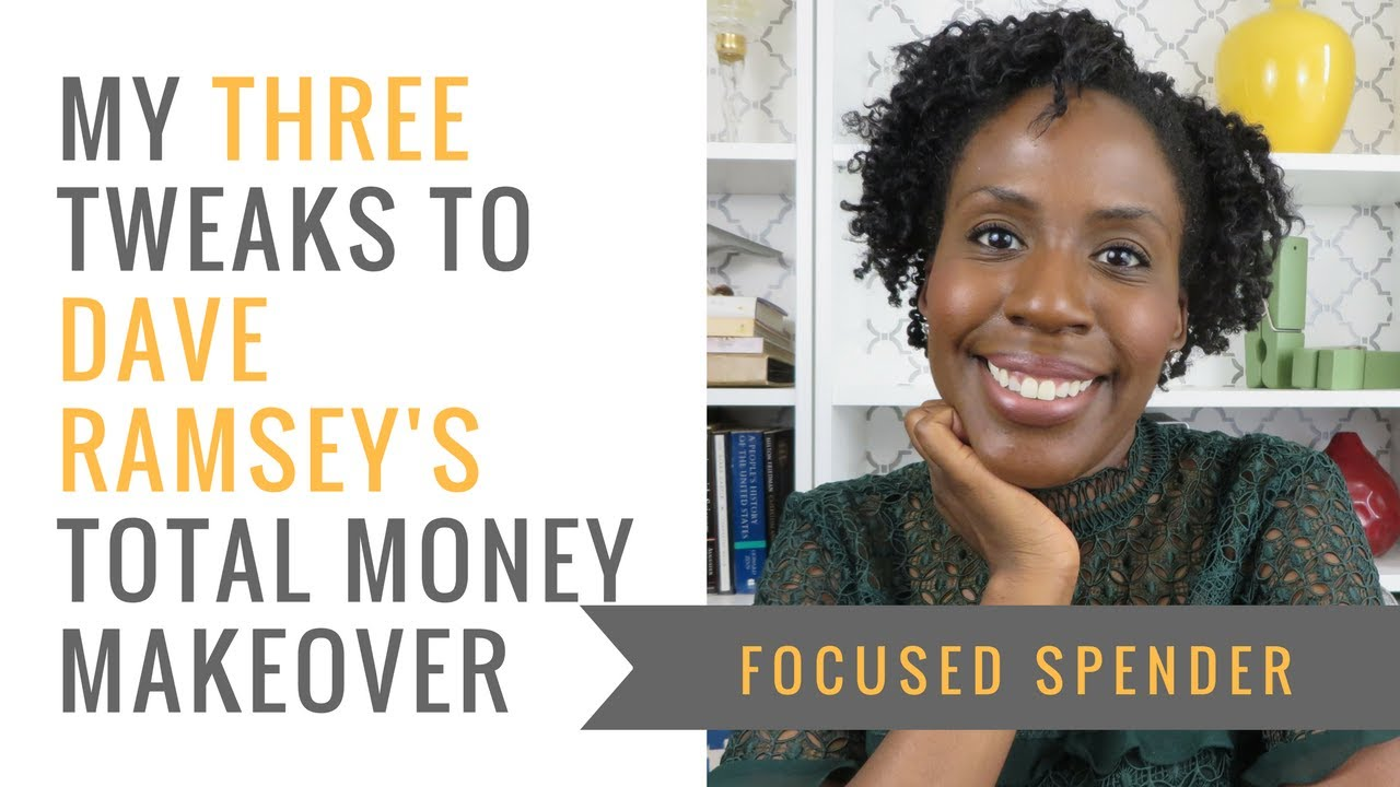 My THREE Tweaks to Dave Ramsey's TOTAL MONEY MAKEOVER - + the 7 Baby Steps