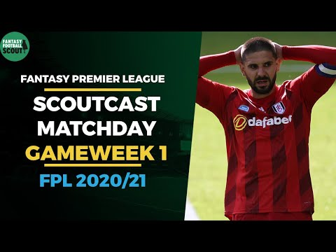 FPL 2020/21Scoutcast Matchday | Gameweek 1 | Fantasy Premier League Tips 20/2