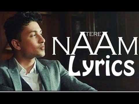 Tere Naam   Zack Knight   Full Song with Lyrics