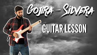 Gojira   Silvera Guitar Lesson
