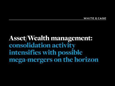 Asset/wealth Management   White & Case LLP