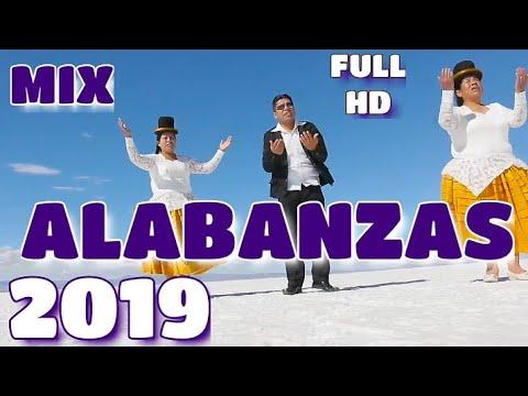 REMIX ALABANZAS DE BOLIVIA 2019 FULL HD (parte 1)