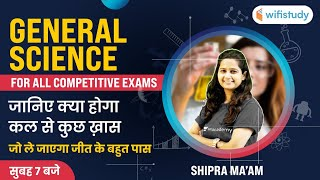 For All Competitive Exams   General Science by Shipra Ma'am