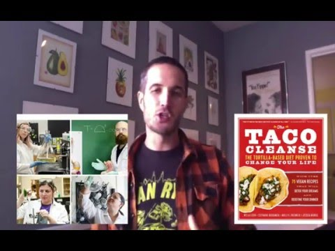 Taco Cleanse 2016 (It's a Real Thing)