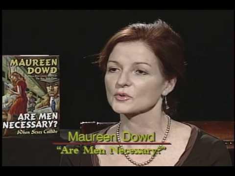 Maureen Dowd - Are Men Necessary - Part 1