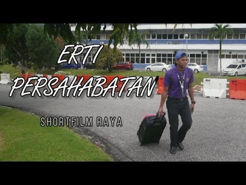Erti Persahabatan | Short Film Raya