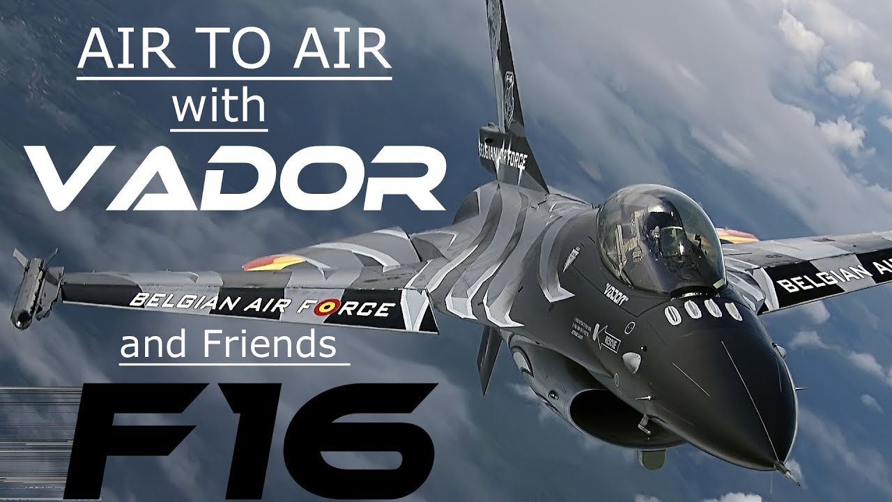 """F16  4K UHD  F-16   Air to Air with  Stefan """"VADOR""""  Darte,his Dark Falcon and  His Friend"""