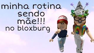 ROBLOX-MY ROUTINE BEING A MOTHER IN BLOXBURG