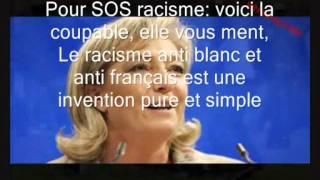 Marine Le Pen - Sos Racisme Ne Condamne Pas Le Racisme Anti-blanc.