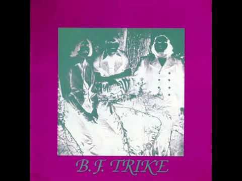 B.F.Trike - B.F.Trike [Full Album] U.S.A. / 1971