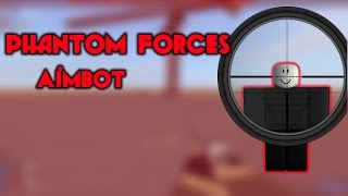 Roblox-Phantom Forces Aimbot (PATCHED)