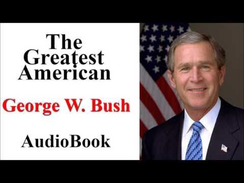 "The Greatest American ""George W. Bush"" Audiobook"