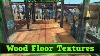 Fallout 4 PC Mods Wood Floor Textures