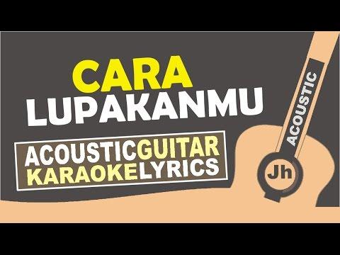 GISEL - Cara Lupakanmu (Karaoke Acoustic)