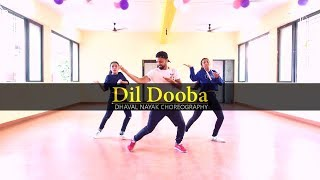 Dil Dooba | Dance Choreography | khakee | World Dance Day