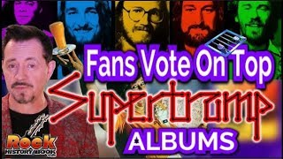 Top 11 Supertramp Albums  From Best To Worst - Fans Vote