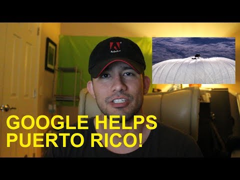 The Google Balloon That Will Help Save Puerto Rico
