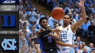 Duke vs. North Carolina Condensed Game | 2018-19 ACC Basketball