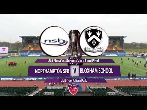 NatWest Schools Cup U18 Vase Highlights Northampton SFB v Bloxham