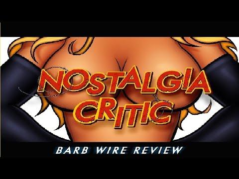 Nostalgia Critic: Barb Wire