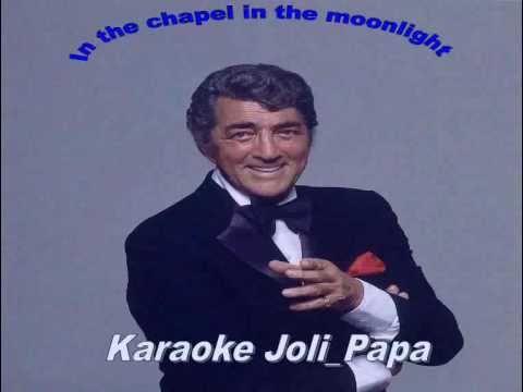 Dean Martin - In the chapel in the moonlight - Karaoke.avi