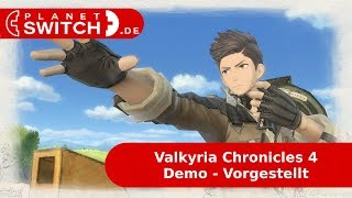 Valkyria Chronicles 4 Demo (Switch) - Vorgestellt