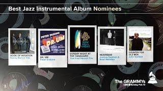 Best Jazz Instrumental Album Nominees | The 59th GRAMMYs