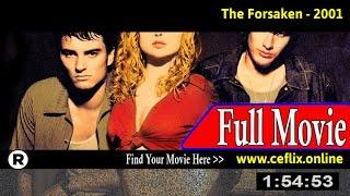 The Forsaken (2001) Full Movie Online