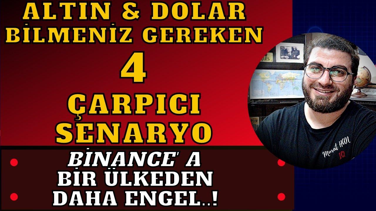 #DOLAR & #ALTIN 4 ÇARPICI SENARYO..! #BİNANCE BİR ÜLKEDEN DAHA ENGEL..!