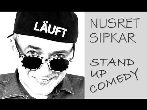 Nusret Sipkar - stand up comedy