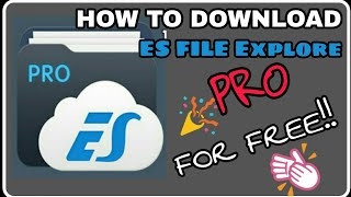 How To Download Es File explore PRO (FREE) HINDI MA