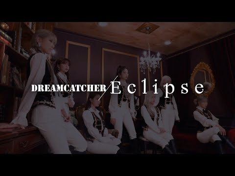 Youtube: Eclipse / DREAMCATCHER